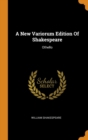 Image for A New Variorum Edition of Shakespeare : Othello