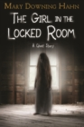 Image for Girl in the Locked Room: A Ghost Story