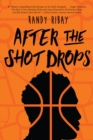 Image for After the shot drops