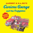 Image for Curious George and the Firefighters (with bonus stickers and audio)