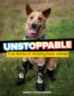 Image for Unstoppable: True Stories of Amazing Bionic Animals