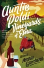 Image for Auntie Poldi and the Vineyards of Etna
