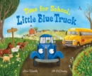 Image for Time for School, Little Blue Truck (big book)