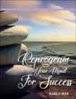 Image for Reprogram Your Mind for Success