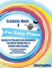 Image for Classical Magic 8 - For Easy Piano Adagio In C Major Glass Harmonica the Merry Widow Waltz Spring Four Seasons Letter Names Embedded In Noteheads for Quick and Easy Reading