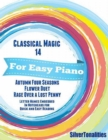Image for Classical Magic 14 - For Easy Piano Autumn Four Seasons Flower Duet Rage Over a Lost Penny Letter Names Embedded In Noteheads for Quick and Easy Reading