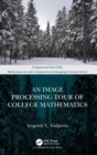 Image for An image processing tour of college mathematics