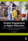 Image for Student engagement in higher education  : theoretical perspectives and practical approaches for diverse populations
