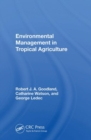 Image for Environmental management in tropical agriculture