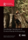 Image for Routledge handbook of environmental anthropology