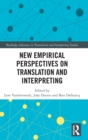 Image for New Empirical Perspectives on Translation and Interpreting