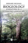 Image for Biogeology  : evolution on a changing landscape