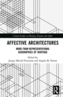 Image for Affective architectures  : more-than-representational geographies of heritage