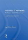 Image for From Lenin to Khrushchev  : the history of world communism