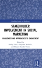 Image for Stakeholder involvement in social marketing  : challenges and approaches to engagement