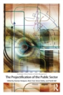 Image for The projectification of the public sector
