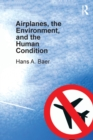 Image for Airplanes, the environment, and the human condition