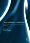 Image for Where are Europe's New Borders? : Critical Insights into Contemporary European Bordering