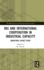Image for Bri and international cooperation in industrial capacity: Industrial layout study
