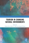 Image for Tourism in changing natural environments