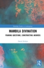 Image for Mambila divination  : framing questions, constructing answers