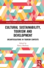 Image for Cultural sustainability, tourism and development  : (re)articulations in tourism contexts