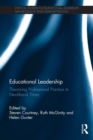 Image for Educational leadership  : theorising professional practice in neoliberal times