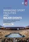 Image for MANAGING SPORT FACILITIES & MAJOR EVENTS