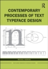 Image for Contemporary processes of text typeface design