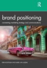Image for Brand positioning  : connecting marketing strategy and communications