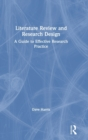 Image for Literature review and research design  : a guide to effective research practice
