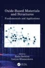 Image for Oxide-based materials and structures  : fundamentals and applications