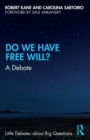 Image for Do we have free will?  : a debate