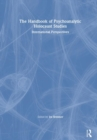 Image for The handbook of psychoanalytic holocaust studies  : international perspectives