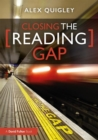 Image for Closing the reading gap