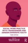 Image for Social work practice with transgender and gender expansive youth