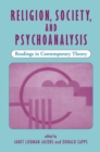 Image for Religion, society, and psychoanalysis  : readings in contemporary theory