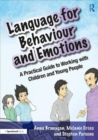 Image for Language for behaviour and emotions  : a practical guide to working with children and young people