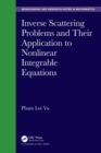 Image for Inverse scattering problems and their application to nonlinear integrable equations