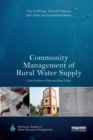 Image for Community management of rural water supply  : case studies of success from India