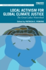 Image for Local activism for global climate justice  : the Great Lakes Watershed