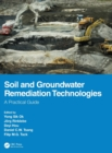 Image for Soil and groundwater remediation technologies  : a practical guide