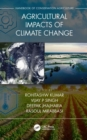 Image for Agricultural impacts of climate changeVolume 1