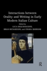 Image for Interactions between orality and writing in early modern Italian culture