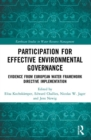 Image for Participation for effective environmental governance  : evidence from european water framework directive implementation