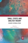 Image for Small states and shelter theory  : Iceland's external affairs