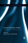 Image for Feminist translation studies  : local and transnational perspectives