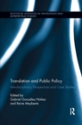 Image for Translation and Public Policy : Interdisciplinary Perspectives and Case Studies