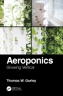 Image for Aeroponics  : growing vertical