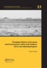 Image for Changing climates, ecosystems and environments within arid Southern Africa and adjoining regions